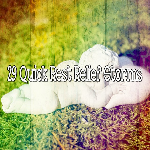 29 Quick Rest Relief Storms