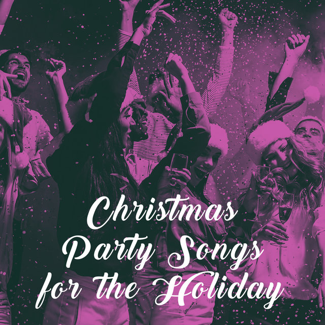 Christmas Party Songs for the Holiday