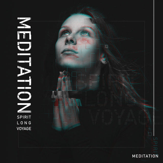 Meditation Spirit Long Voyage: 2020 Meditation Ambient Music Best Set