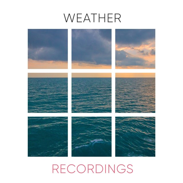 Gentle Ambient Weather Recordings