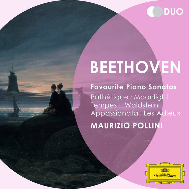 Beethoven: Favourite Piano Sonatas - Pathétique; Moonlight; Tempest; Waldstein; Appassionata; Les Adieux