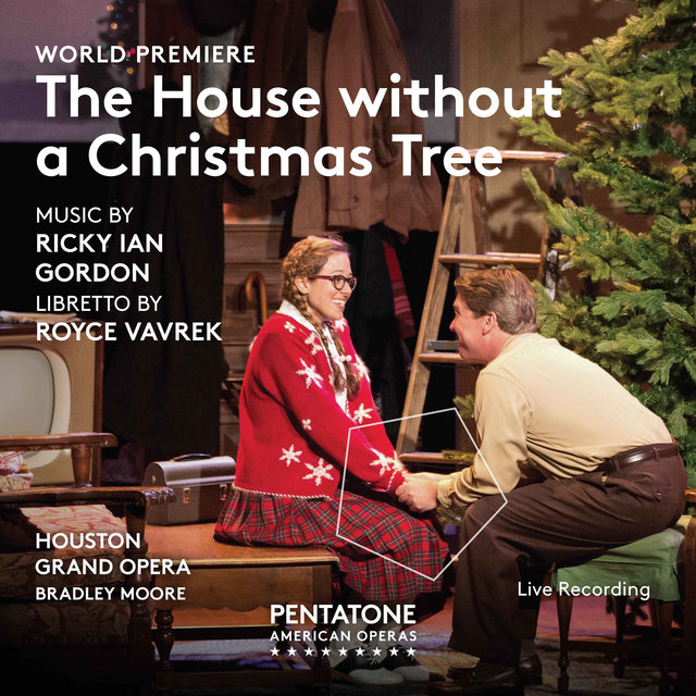 Ricky Ian Gordon: The House Without a Christmas Tree