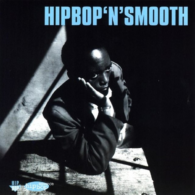 Hip Bop 'n' Smooth