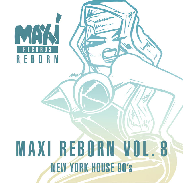 New York House 90's: Maxi Reborn Vol. 8