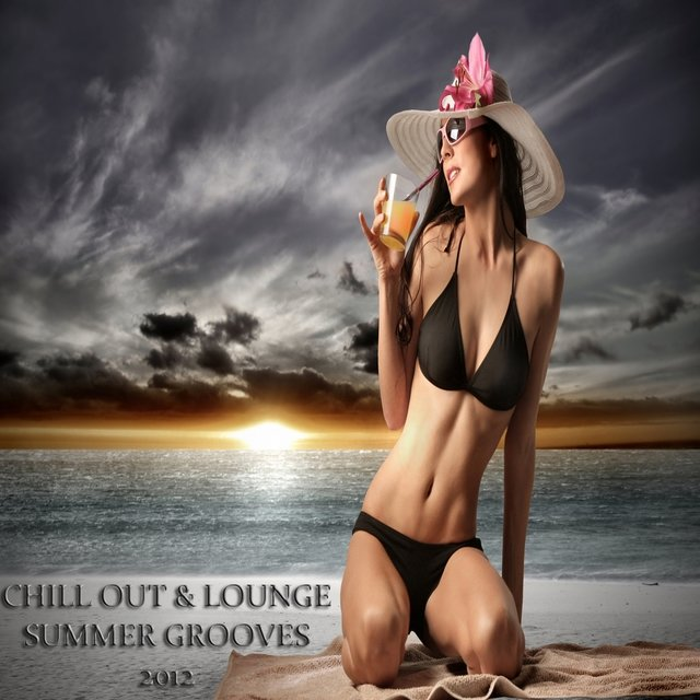 Chill Out & Lounge Summer Grooves 2012, Pt.1