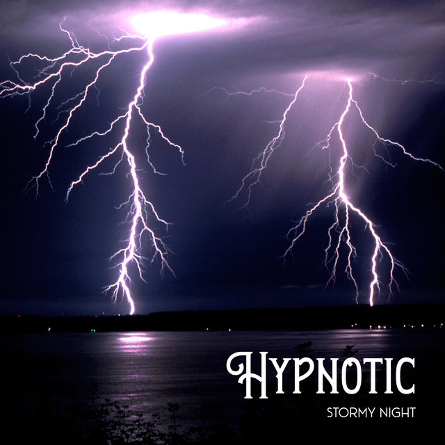 Hypnotic Stormy Night (Rain Storm Sounds for Deep Sleep and Relaxation)