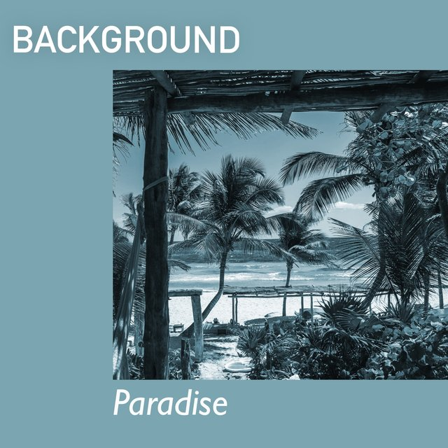 # Background Paradise