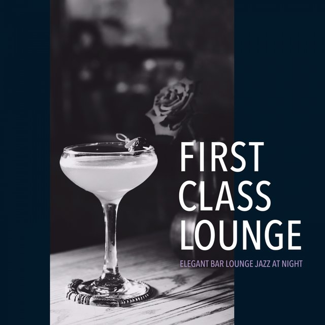 First Class Lounge ~elegant Bar Lounge Jazz at Night