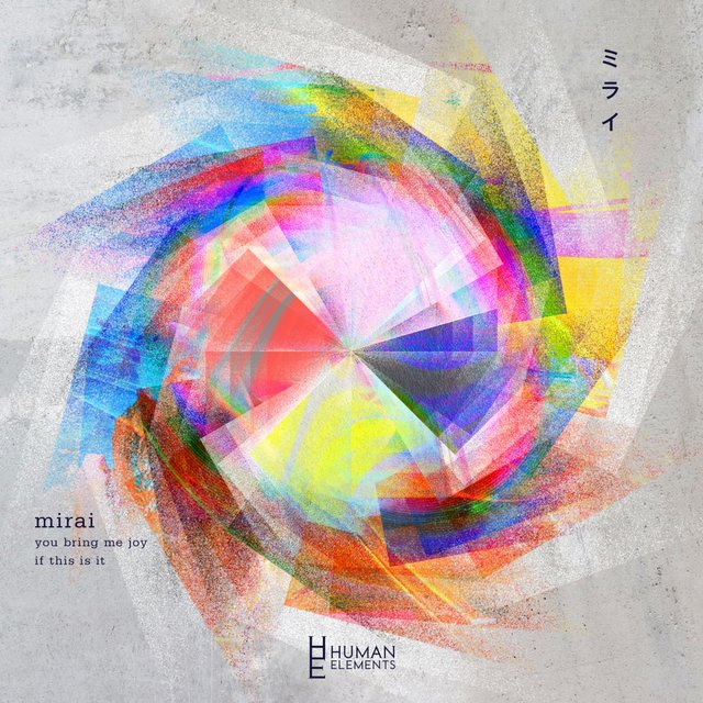 Mirai - You Bring Me Joy / If This Is It