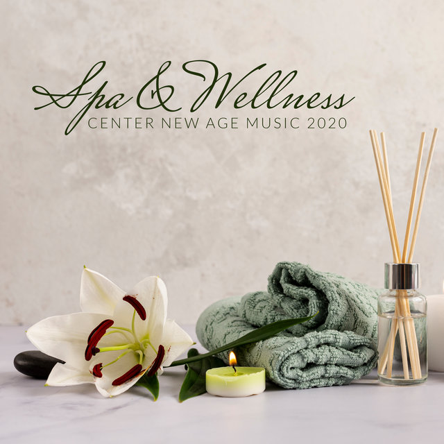 Spa & Wellness Center New Age Music 2020
