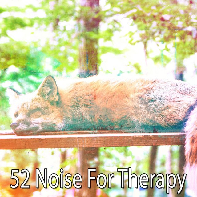 52 Noise for Therapy