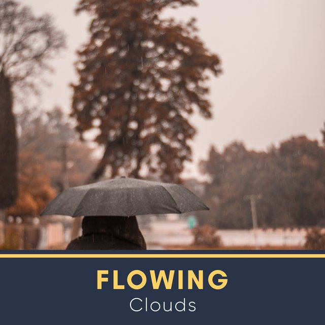 #Flowing Clouds