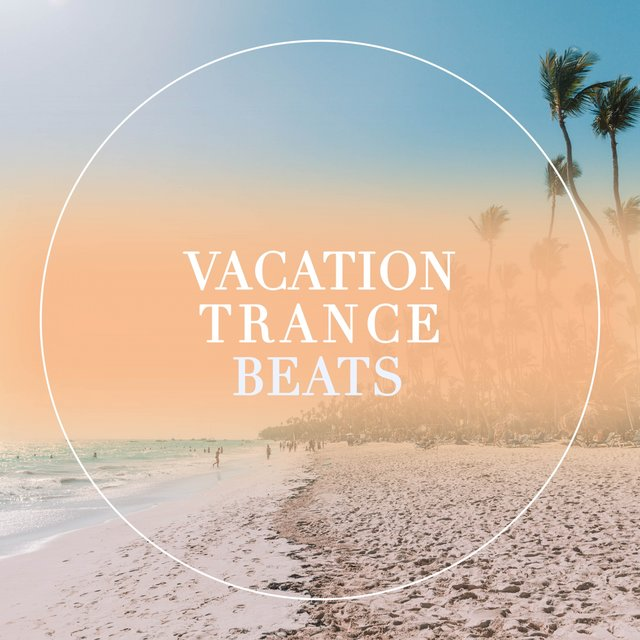 Vacation Trance Beats