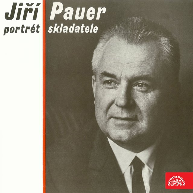 Jiří Pauer - Portrait of the Composer