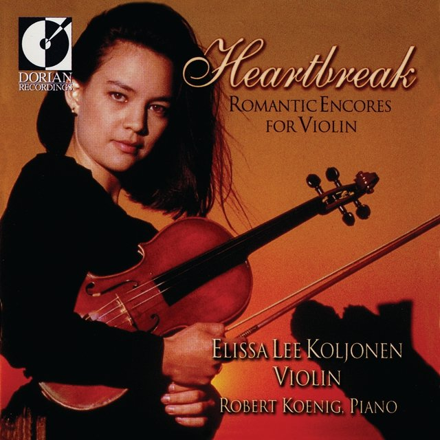Violin Recital: Koljonen, Elissa Lee - Chopin, F. / Elgar, E. / Rachmaninov, S. / Kreisler, F. / Liszt, F. (Heartbreak - Romantic Encores for Violin)