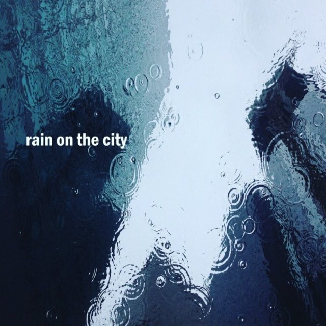 Rain on the City