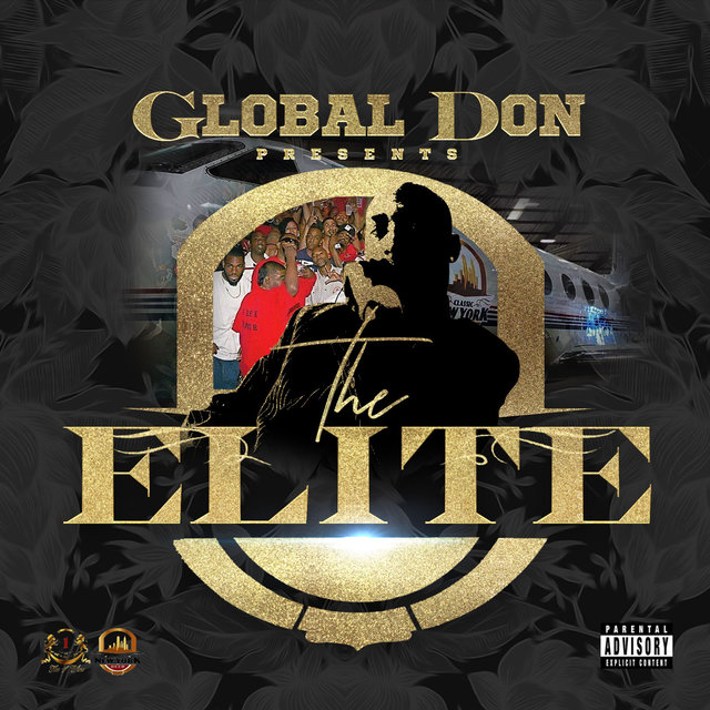 Cover art for album Global Don Presents: The Elite by Global Don