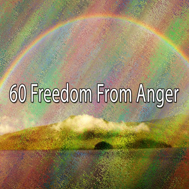 60 Freedom from Anger