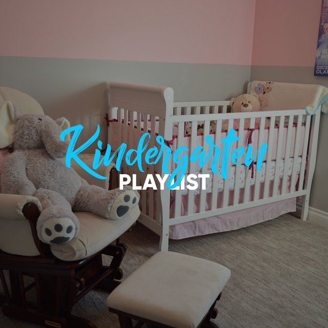 Tender Kindergarten Playlist