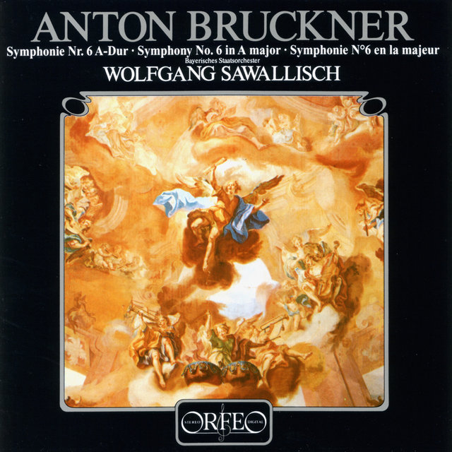 Bruckner: Symphony No. 6 in A Major, WAB 106