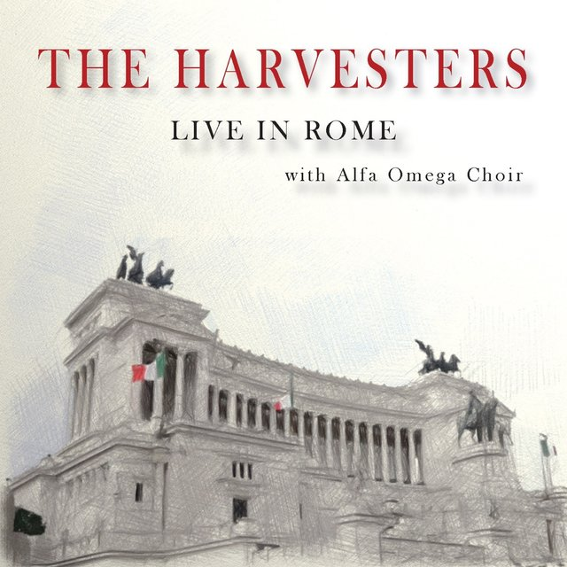 The Harvesters Live in Rome