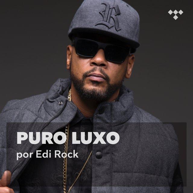 Cover art for album Edi Rock: Puro Luxo by Racionais MC's