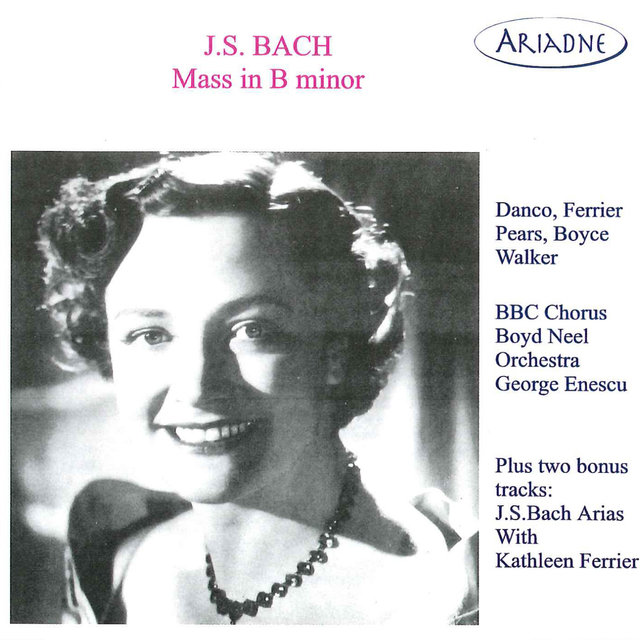 J.S. Bach: Mass in B Minor (Recordings 1946-1951)