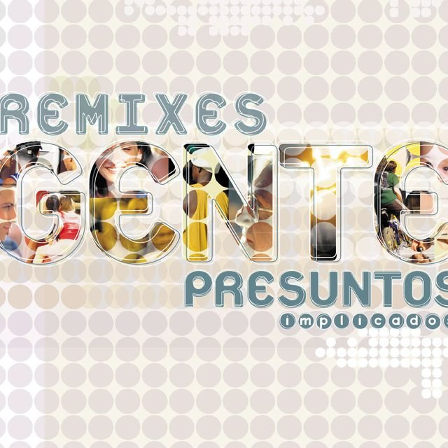 Gente- Remixes