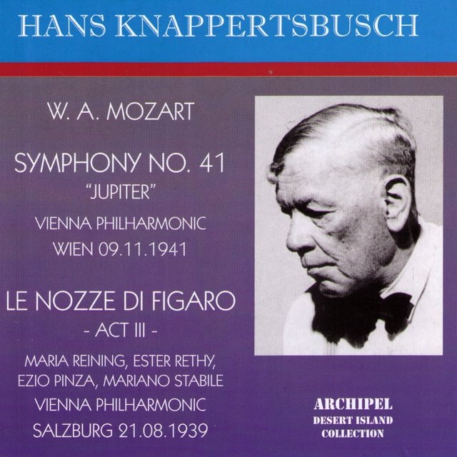 Mozart: Symphony No. 41 C Major Jupiter - Le Nozze di Figaro Act III