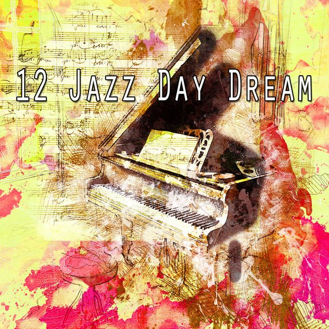 12 Jazz Day Dream