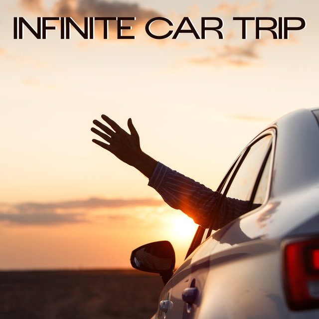 Infinite Car Trip – Drive Chillout Playlist