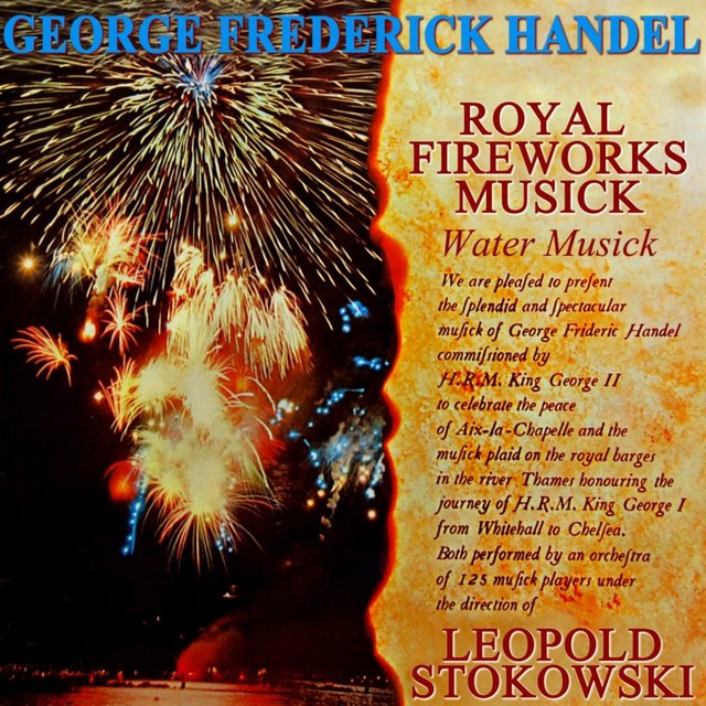 Handel: Royal Fireworks Music