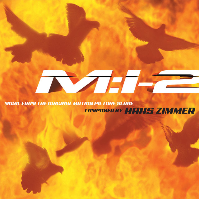 Mission: Impossible 2 (Music from the Original Motion Picture Score)