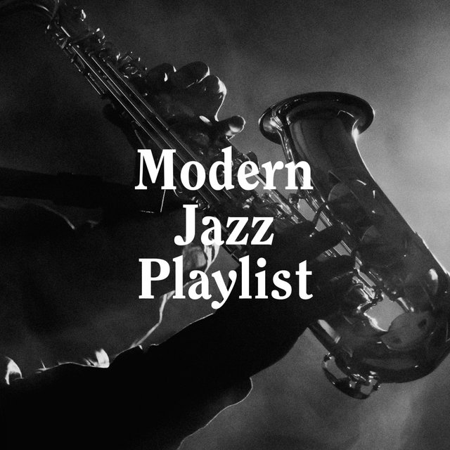 Modern Jazz Playlist