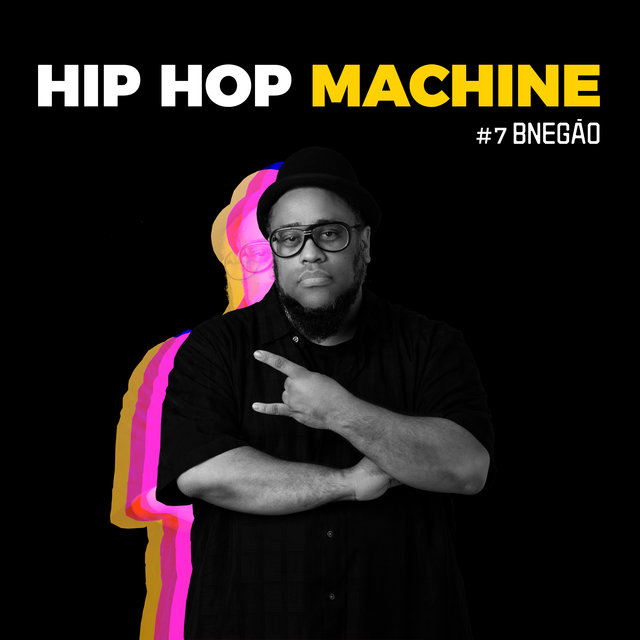Hip Hop Machine #7