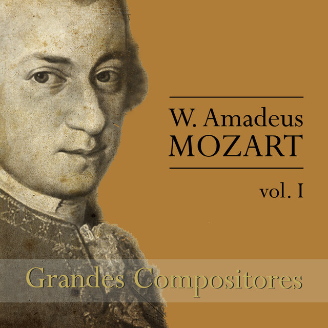 Mozart: Grandes Compositores, Vol. I