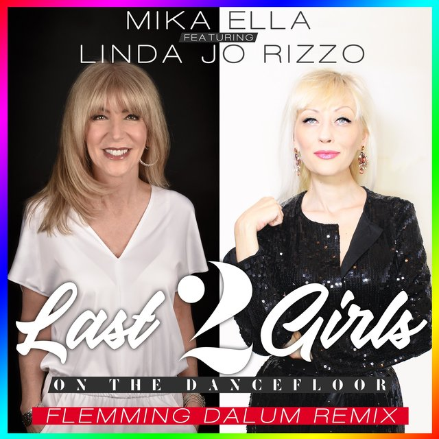 Last 2 Girls on the Dancefloor (feat. Linda Jo Rizzo)