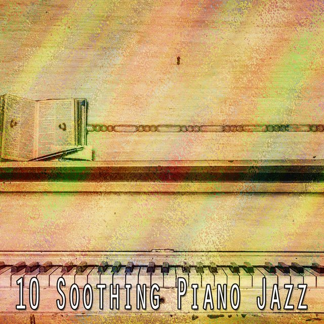 10 Soothing Piano Jazz