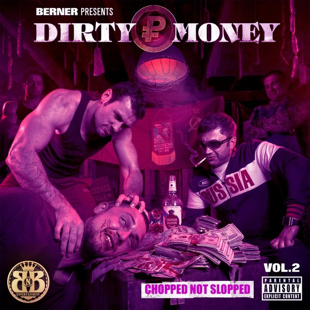 Dirty Money 2 (Chopped Not Slopped)