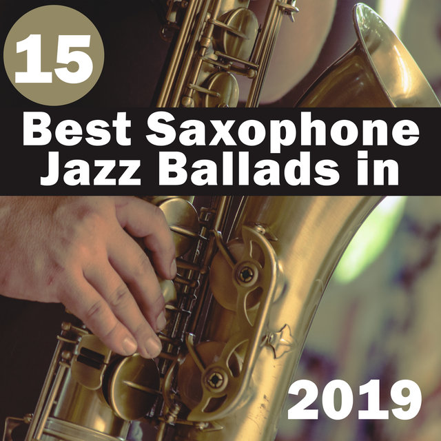 15 Best Saxophone Jazz Ballads in 2019