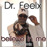 Believe in Me 2015 Mix
