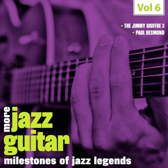 Milestones of Jazz Lagends: More Jazz Guitar, Vol. 6