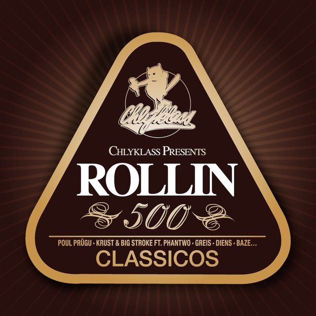 Chlyklass presents Rollin' 500