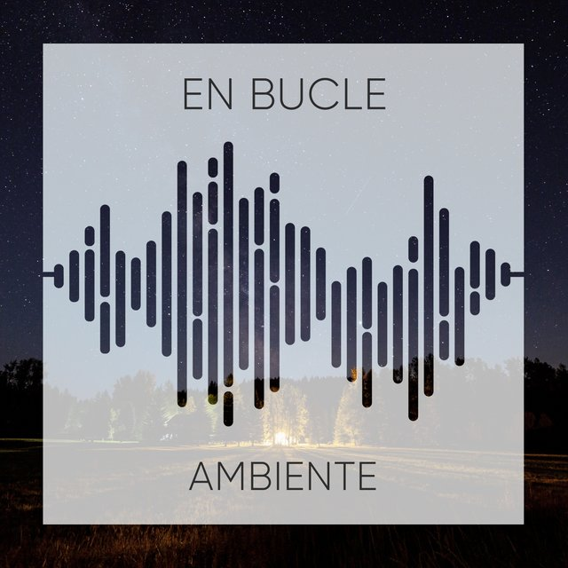 # 1 Album: En Bucle Ambiente