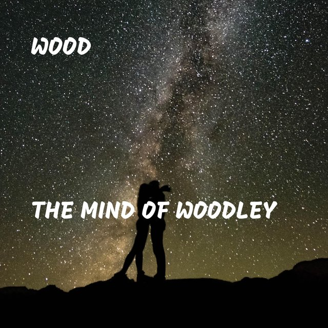 The Mind of Woodley