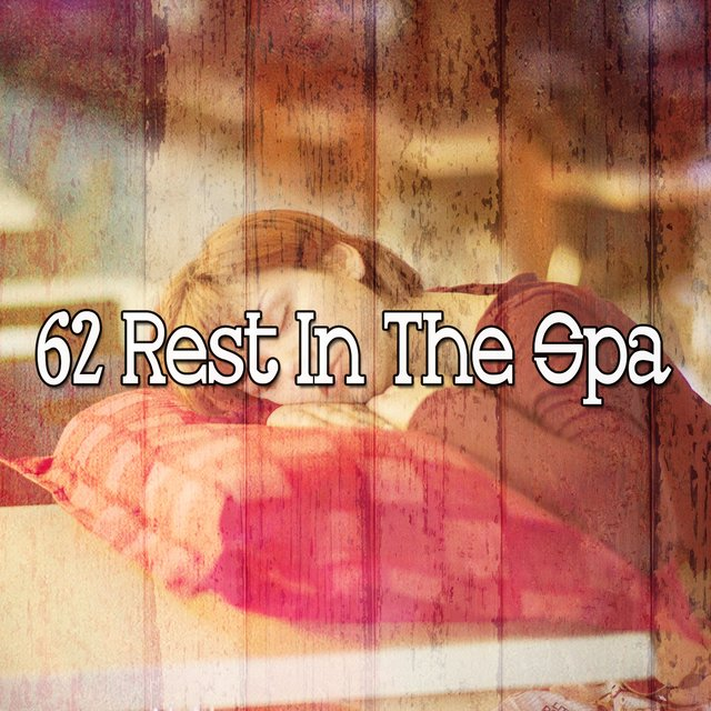 62 Rest in the Spa