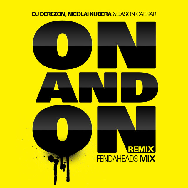 On and On [Like a Song] [feat. Jason Caesar & Nicolai Kubera] (Part 2)