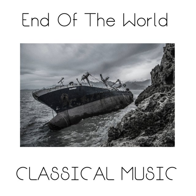 End Of The World Classical Music