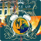 Wake up (Remix)