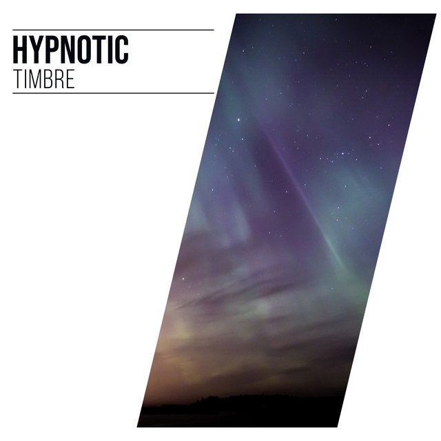 # Hypnotic Timbre